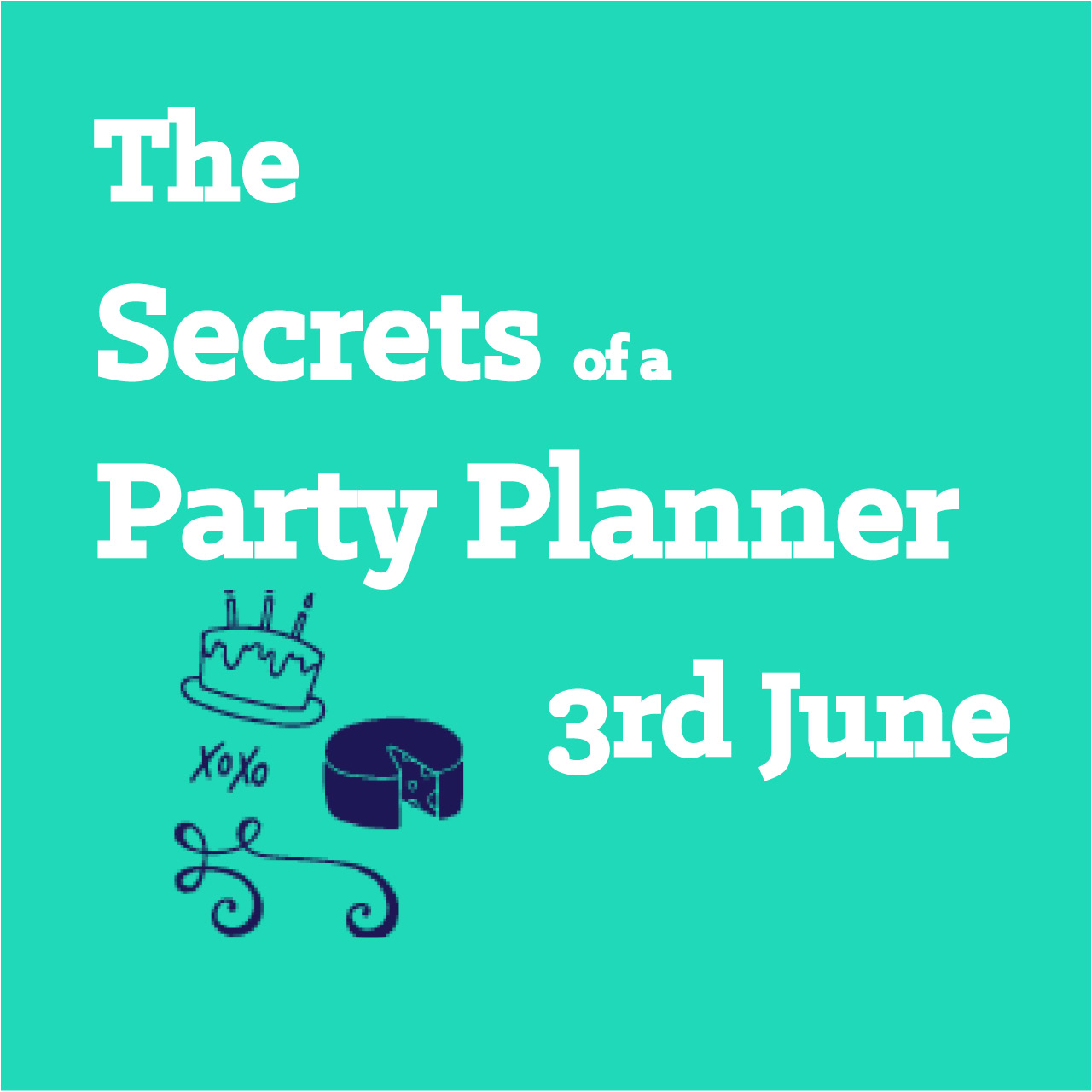 The Secrets of a Party Planner